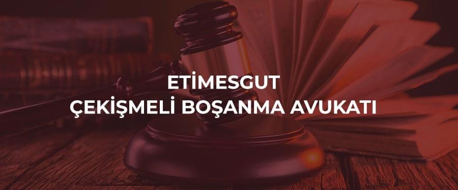 Etimesgut Çekişmeli Boşanma Avukatı Etimesgut Çekişmeli Boşanma Davası, Etimesgut Çekişmeli Boşanma Avukatları Nafaka Velayet Tazminat Çekişmeli Boşanma