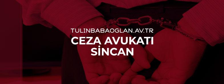 Sincan Ceza Avukatı | Ceza Avukatı Ankara Sincan