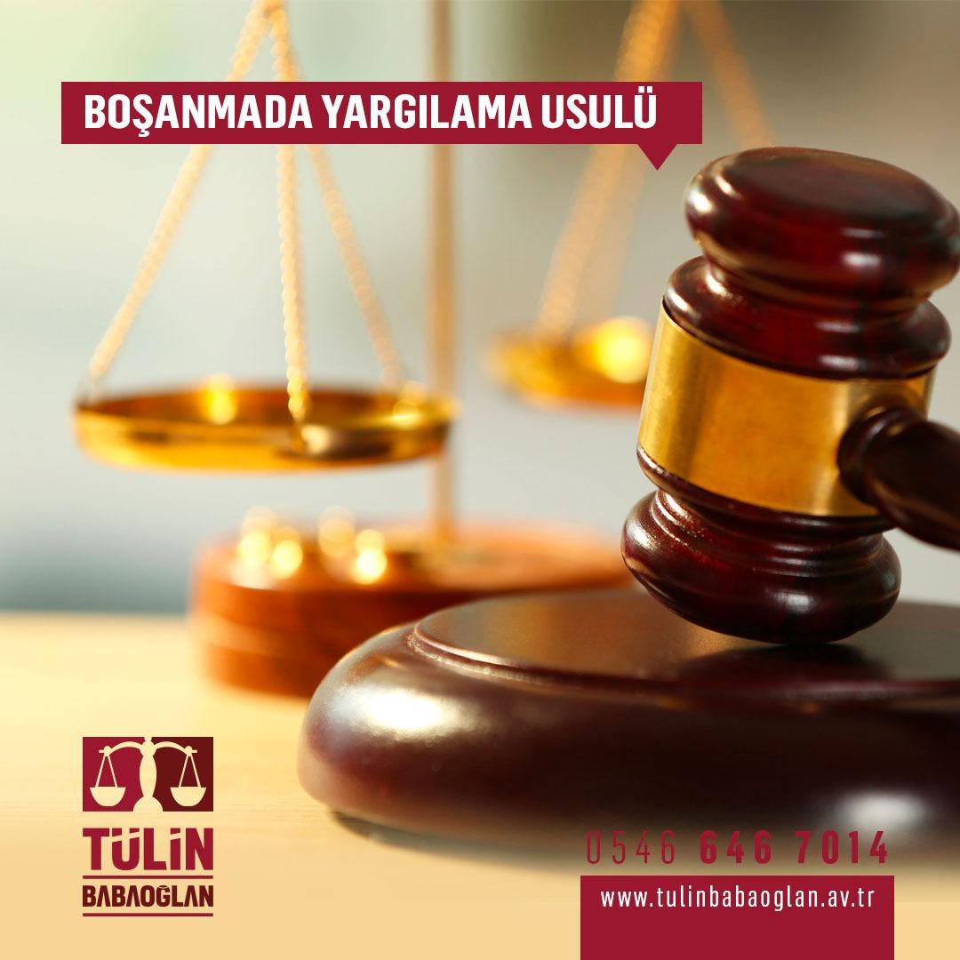 Boşanma Davalarında Yargılama Usulü
