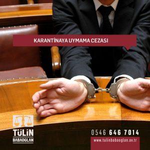 Karantinaya Uymama Cezası